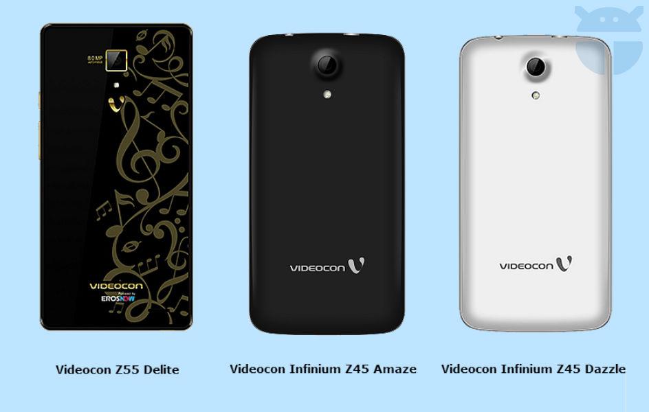 Videocon Z55 Delite Videocon Infinium Z45 Amaze Videocon Infinium Z45 Dazzle - The TeCake