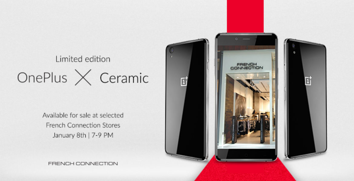 OnePlus X Ceramic Edition at French Connection- The TeCake